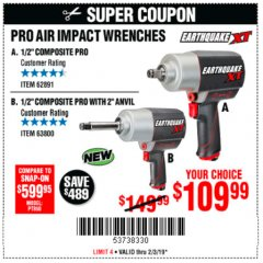 "Harbor Freight Coupon EARTHQUAKE XT 1/2"" PRO AIR IMPACT WRENCHES Lot No. 62891/63800 Expired: 2/3/19 - $109.99"