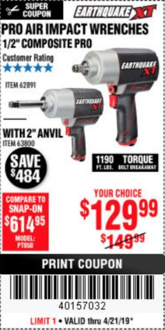 "Harbor Freight Coupon EARTHQUAKE XT 1/2"" PRO AIR IMPACT WRENCHES Lot No. 62891/63800 Expired: 4/21/19 - $0"