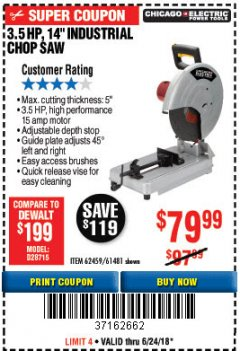 "Harbor Freight Coupon 3-1/2 HP 14"" INDUSTRIAL CUT-OFF SAW Lot No. 61481/68104/62459 Expired: 6/24/18 - $79.99"