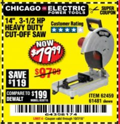 "Harbor Freight Coupon 3-1/2 HP 14"" INDUSTRIAL CUT-OFF SAW Lot No. 61481/68104/62459 Expired: 10/7/18 - $79.99"