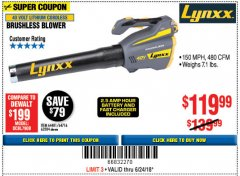 Harbor Freight Coupon LYNXX 40 VOLT LITHIUM CORDLESS BRUSHLESS BLOWER Lot No. 64481/63284 Expired: 6/24/18 - $119.99