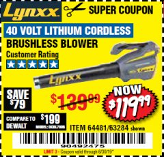 Harbor Freight Coupon LYNXX 40 VOLT LITHIUM CORDLESS BRUSHLESS BLOWER Lot No. 64481/63284 Valid Thru: 6/30/19 - $119.99