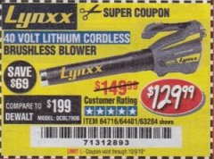 Harbor Freight Coupon LYNXX 40 VOLT LITHIUM CORDLESS BRUSHLESS BLOWER Lot No. 64481/63284/64716 Valid Thru: 10/9/19 - $129.99