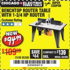 Harbor Freight Coupon BENCHTOP ROUTER TABLE WITH 1-3/4 HP ROUTER Lot No. 95380 Expired: 9/3/19 - $94.99