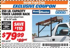 Harbor Freight ITC Coupon 250 LB. CAPACITY TRUCK LADDER RACK Lot No. 66187 Dates Valid: 12/31/69 - 5/31/19 - $79.99