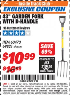 "Harbor Freight ITC Coupon 43"" GARDEN FORK WITH D-HANDLE Lot No. 63473/69821 Expired: 3/31/19 - $10.99"