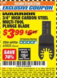 "Harbor Freight ITC Coupon 3/4"" HIGH CARBON STEEL MULTI-TOOL PLUNGE BLADE Lot No. 68906/61833 Expired: 4/30/19 - $3.99"