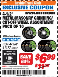 "Harbor Freight ITC Coupon 4-1/2"" METAL/MASONRY GRINDING/CUT-OFF WHEELS ASSORTED SET - PACK OF 10 Lot No. 47569/61177 Expired: 4/30/20 - $6.99"