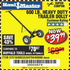 Harbor Freight Coupon HEAVY DUTY TRAILER DOLLY Lot No. 69898/37510/60533 EXPIRES: 6/11/19 - $39.99