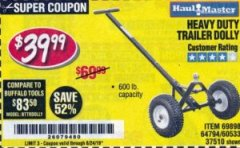 Harbor Freight Coupon HEAVY DUTY TRAILER DOLLY Lot No. 69898/37510/60533 Expired: 8/24/19 - $39.99