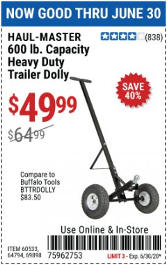 Harbor Freight Coupon HEAVY DUTY TRAILER DOLLY Lot No. 69898/37510/60533 Valid Thru: 6/30/20 - $49.99