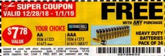Harbor Freight FREE Coupon 24 PACK HEAVY DUTY BATTERIES Lot No. 61675/68382/61323/61677/68377/61273 Expired: 1/1/19 - FWP