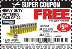 Harbor Freight FREE Coupon 24 PACK HEAVY DUTY BATTERIES Lot No. 61675/68382/61323/61677/68377/61273 Expired: 4/23/19 - FWP