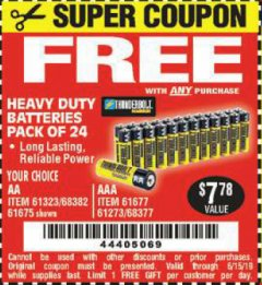 Harbor Freight FREE Coupon 24 PACK HEAVY DUTY BATTERIES Lot No. 61675/68382/61323/61677/68377/61273 Expired: 5/15/19 - FWP