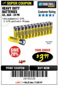 Harbor Freight Coupon 24 PACK HEAVY DUTY BATTERIES Lot No. 61675/68382/61323/61677/68377/61273 Expired: 11/30/18 - $3.99