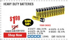 Harbor Freight Coupon 24 PACK HEAVY DUTY BATTERIES Lot No. 61675/68382/61323/61677/68377/61273 Expired: 10/31/19 - $1.99