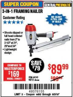 Harbor Freight Coupon 3-IN-1 FRAMING NAILER Lot No. 63455/64141/98751 Expired: 9/3/18 - $89.99
