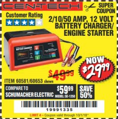 Harbor Freight Coupon 12 VOLT, 2/10/50 AMP BATTERY CHARGER/ENGINE STARTER Lot No. 66783/60581/60653/62334 Expired: 10/1/18 - $29.99