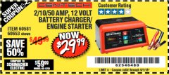 Harbor Freight Coupon 12 VOLT, 2/10/50 AMP BATTERY CHARGER/ENGINE STARTER Lot No. 66783/60581/60653/62334 Expired: 9/1/18 - $29.99
