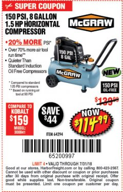 Harbor Freight Coupon MCGRAW 150 PSI, 8 GALLON, 1.5 HP HORIZONTAL COMPRESSOR Lot No. 64294/56269 Expired: 7/31/18 - $114.99