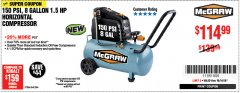 Harbor Freight Coupon MCGRAW 150 PSI, 8 GALLON, 1.5 HP HORIZONTAL COMPRESSOR Lot No. 64294/56269 Expired: 10/14/18 - $114.99