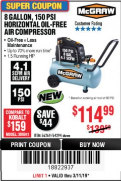 Harbor Freight Coupon MCGRAW 150 PSI, 8 GALLON, 1.5 HP HORIZONTAL COMPRESSOR Lot No. 64294/56269 Expired: 2/11/19 - $114.99