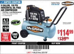 Harbor Freight Coupon MCGRAW 150 PSI, 8 GALLON, 1.5 HP HORIZONTAL COMPRESSOR Lot No. 64294/56269 Expired: 3/31/19 - $114.99