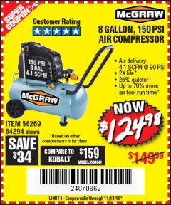 Harbor Freight Coupon MCGRAW 150 PSI, 8 GALLON, 1.5 HP HORIZONTAL COMPRESSOR Lot No. 64294/56269 Valid: 9/13/19 11/13/19 - $124.98