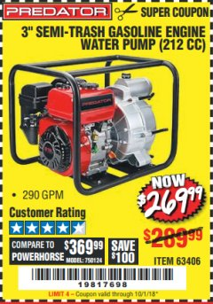 "Harbor Freight Coupon 3"" SEMI-TRASH GASOLINE ENGINE WATER PUMP Lot No. 63406/56162 Expired: 10/1/18 - $269.99"