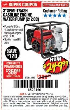 "Harbor Freight Coupon 3"" SEMI-TRASH GASOLINE ENGINE WATER PUMP Lot No. 63406/56162 Expired: 7/31/18 - $249.99"