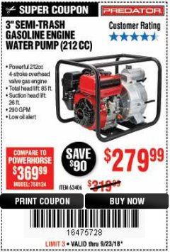 "Harbor Freight Coupon 3"" SEMI-TRASH GASOLINE ENGINE WATER PUMP Lot No. 63406/56162 Expired: 9/23/18 - $279.99"