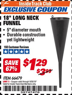 "Harbor Freight ITC Coupon 18"" LONG NECK BLACK FUNNEL Lot No. 66479 Expired: 9/30/19 - $1.29"