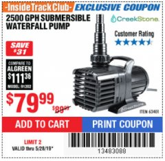 Harbor Freight ITC Coupon 2500 GPH SUBMERSIBLE WATERFALL PUMP Lot No. 63401 Expired: 5/28/19 - $79.99