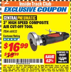 "Harbor Freight ITC Coupon 3"" HIGH SPEED COMPOSITE AIR CUT-OFF TOOL Lot No. 68832 Expired: 5/31/18 - $16.99"
