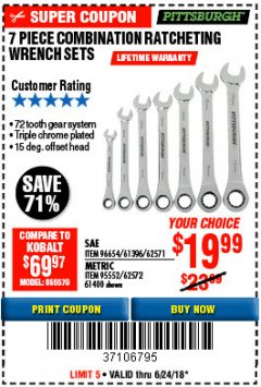 Harbor Freight Coupon 7 PIECE COMBINATION RATCHETING WRENCH SET Lot No. 62571 / 96654 / 61396 / 95552 / 62572 / 61400 Expired: 6/24/18 - $19.99