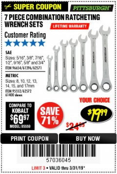 Harbor Freight Coupon 7 PIECE COMBINATION RATCHETING WRENCH SET Lot No. 62571 / 96654 / 61396 / 95552 / 62572 / 61400 Expired: 3/31/19 - $19.99