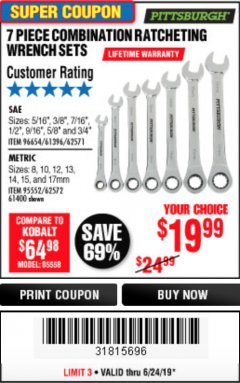 Harbor Freight Coupon 7 PIECE COMBINATION RATCHETING WRENCH SET Lot No. 62571 / 96654 / 61396 / 95552 / 62572 / 61400 Expired: 6/24/19 - $19.99