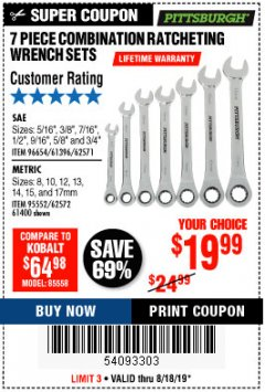 Harbor Freight Coupon 7 PIECE COMBINATION RATCHETING WRENCH SET Lot No. 62571 / 96654 / 61396 / 95552 / 62572 / 61400 Expired: 8/18/19 - $19.99