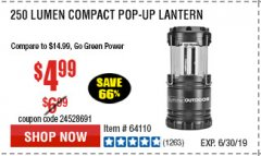 Harbor Freight Coupon 250 LUMENS POP-UP LANTERN Lot No. 64110 Expired: 6/30/19 - $4.99