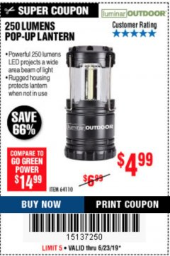 Harbor Freight Coupon 250 LUMENS POP-UP LANTERN Lot No. 64110 Expired: 6/23/19 - $4.99