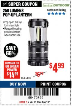 Harbor Freight Coupon 250 LUMENS POP-UP LANTERN Lot No. 64110 Expired: 8/4/19 - $4.99