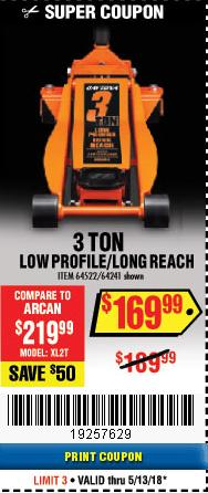 Harbor Freight Coupon DAYTONA 3 TON LOW PROFILE / LONG REACH FLOOR JACK Lot No. 64522/64241 Expired: 5/13/18 - $169.99