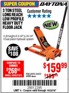 Harbor Freight Coupon DAYTONA 3 TON LOW PROFILE / LONG REACH FLOOR JACK Lot No. 64522/64241 Expired: 10/22/18 - $159.99