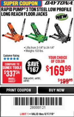 Harbor Freight Coupon DAYTONA 3 TON LOW PROFILE / LONG REACH FLOOR JACK Lot No. 64522/64241 Expired: 6/30/19 - $169.99
