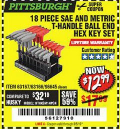 Harbor Freight Coupon 18 PIECE SAE AND METRIC T-HANDLE BALL END HEX KEY SET Lot No. 96645/62476/63166/63167 Expired: 8/5/19 - $12.99