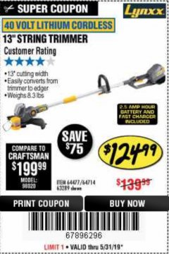 "Harbor Freight Coupon LYNXX 13"" STRING TRIMMER Lot No. 64477/63289 Valid Thru: 5/31/19 - $124.99"