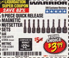 Harbor Freight Coupon 9 PIECE QUICK CHANGE MAGNETIC NUTSETTER SETS Lot No. 65806/68478/68519/60384 EXPIRES: 5/31/19 - $3.99