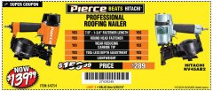Harbor Freight Coupon PIERCE PROFESSIONAL ROOFING NAILER Lot No. 64254 Expired: 5/20/18 - $139.99