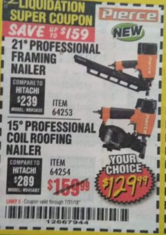 Harbor Freight Coupon PIERCE PROFESSIONAL ROOFING NAILER Lot No. 64254 Expired: 7/31/18 - $129.99
