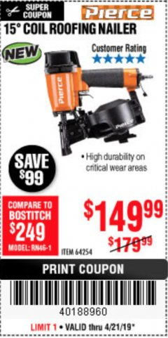 Harbor Freight Coupon PIERCE PROFESSIONAL ROOFING NAILER Lot No. 64254 Expired: 4/21/19 - $149.99